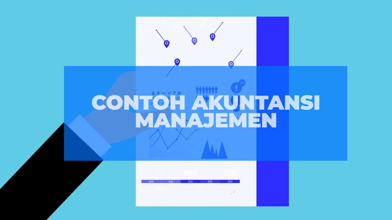 Contoh akuntansi manajemen
